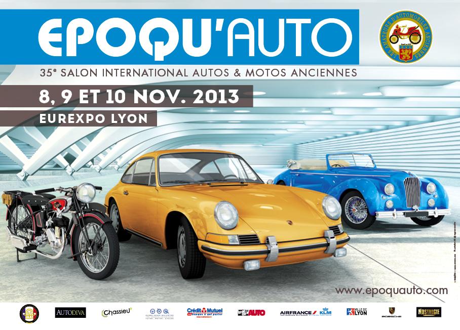 Du 8 au 10 novembre 2013 : Epoqu'Auto à Lyon Eurexpo (69)